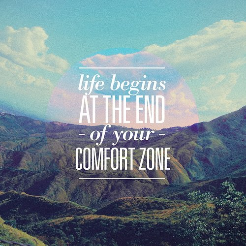 At the end of your comfort zone