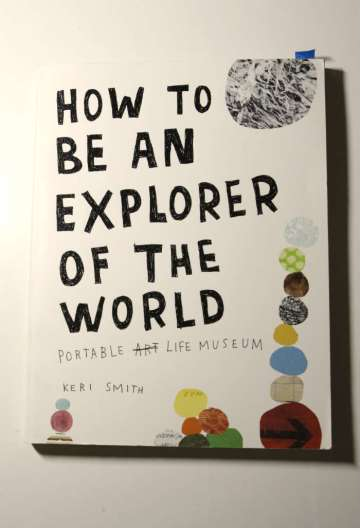 How to be an Explorer by Keri Smith
